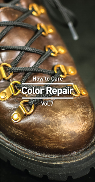Vol.7 How to Care -color Repair-