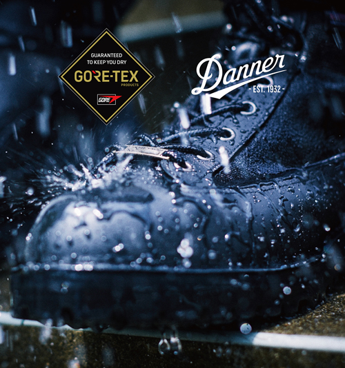 GORE-TEX PRODUCTS meets Danner