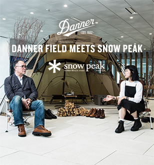 DANNER FIELD MEETS SNOW PEAK